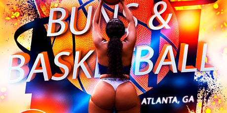 Buns and Basketball - Atlanta - 24 Apr tickets