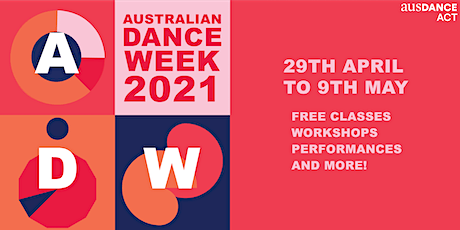 Ausdance ACT 2021 Australian Dance Week Launch tickets