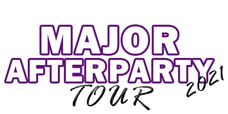 "LUXE NITECLUB PRESENTS ""MAJOR AFTERPARTY TOUR""  VOL. 1   OAKLAND tickets"