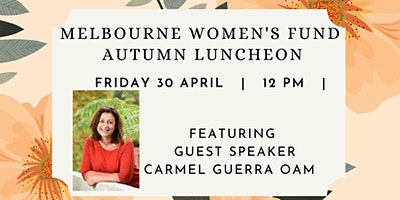 Melbourne Women's Fund Autumn Luncheon