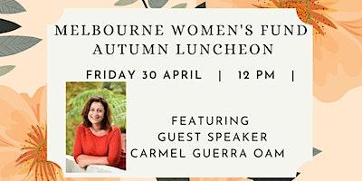 Melbourne Women's Fund Autumn Luncheon