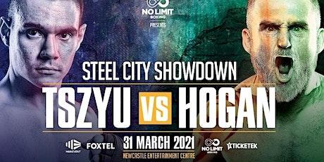 StREAMS@>! (LIVE)-TIM TSZYU v HOGAN FIGHT LIVE ON fReE 2021 tickets