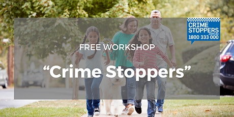 """FREE Workshop """"Crime Stoppers"""" tickets"""