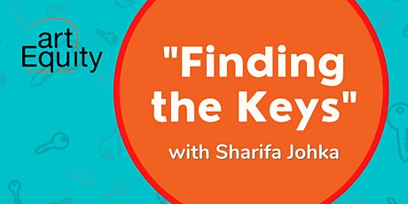 Finding the Keys: Antiracist Approaches for Hiring & Recruitment in Arts tickets