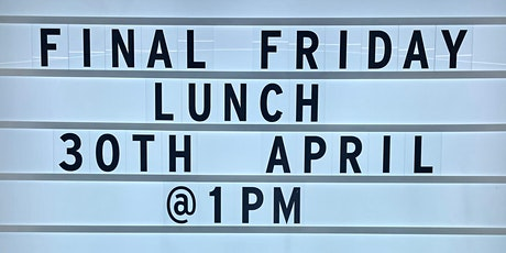FINAL FRIDAY CLUB - Client Lunch tickets