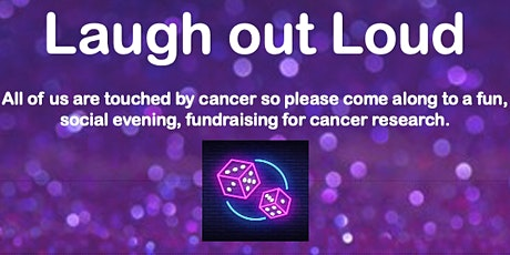 Laugh out loud - A fun, social evening, fundraising for cancer research tickets