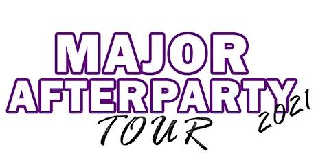 """""""MAJOR AFTERPARTY TOUR""""  VOL. 1 ATLANTA tickets"""