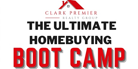 The Ultimate Homebuying Boot Camp tickets