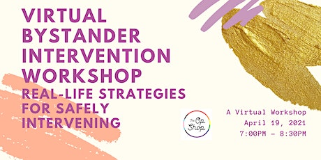 The Op Shop Presents: A Virtual Bystander Intervention Workshop tickets