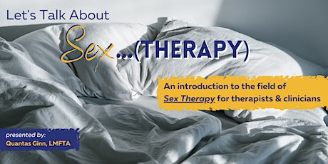 Let's Talk About Sex...(Therapy) tickets