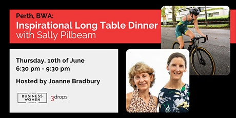 Perth, BWA: Inspirational Long Table Dinner with Sally Pilbeam tickets