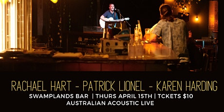 Australian Acoustic Live ft Rachael Hart, Patrick Lionel, Karen Harding tickets
