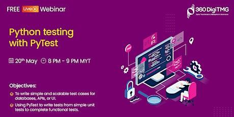Python free Webinar | Python testing with PyTest tickets