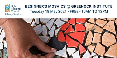 Beginner's Mosaics  @ The Greenock Institute