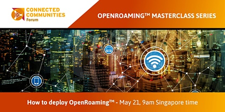 How to deploy an OpenRoaming.  May  21, 9am Singapore Time tickets