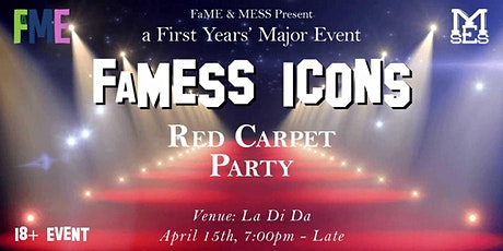 FAME x MESS PRESENTS Famess Icons tickets