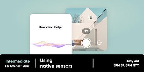 ProtoPie Intermediate Workshop (2/2) - Using Native Sensors tickets