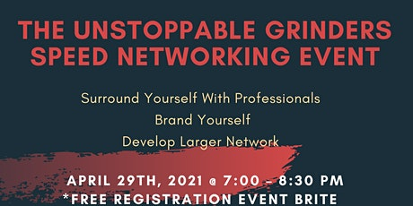 The Unstoppable Grinders Speed Networking  Event tickets