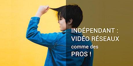 #74 - Indépendant - Atelier part 3 : créer ses vidéos comme un pro billets