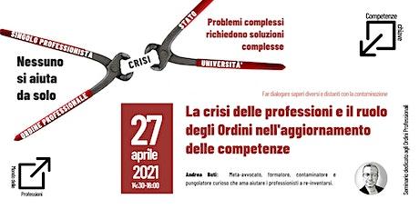 La crisi delle professioni ed il ruolo degli Ordini nell'aggiornamento biglietti