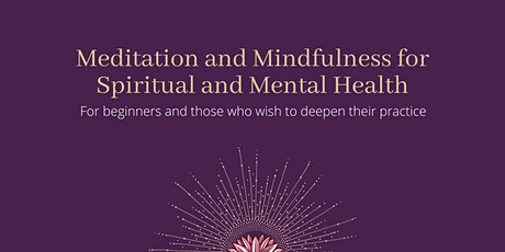 Meditation and Mindfulness for Spiritual and Mental Health tickets