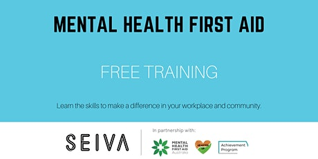 Workplace Mental Health First Aid by SEIVA & Hearten Up [Group 3] tickets