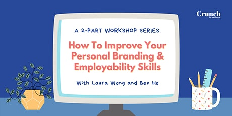 How To Improve Your Personal Branding & Employability Skills tickets