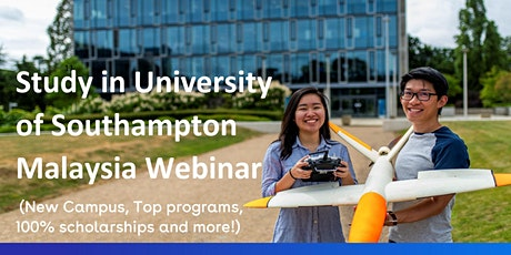Study in University of Southampton Malaysia Webinar tickets