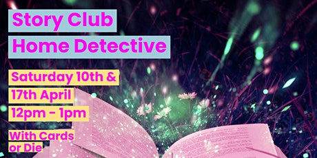 Story Club - Home Detectives tickets