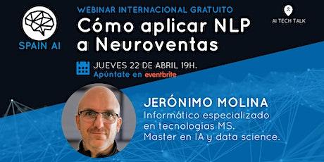 Webinar (AI Tech Talk): Cómo aplicar NLP a Neuroventas entradas