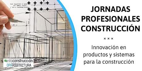 SEGOVIA:  Jornada de  INNOVACIÓN  Y SISTEMAS PARA LA CONSTRUCCIÓN entradas
