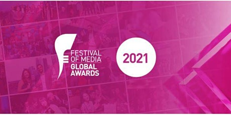 Festival of Media Global Awards Ceremony 2021 tickets