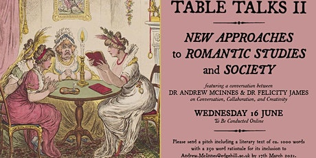 Table Talks II: New Approaches to Romantic Studies and Society tickets