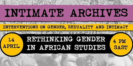 Intimate Archives: Rethinking Gender in African Studies tickets