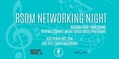 RSOM Networking Night #4 2021 // with Native Tongue Music Publishing tickets