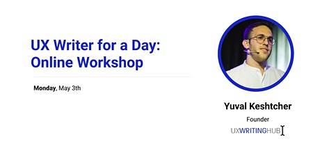 UX Writer for a Day: Online Workshop tickets