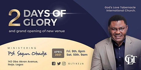 2 Days of Glory & Grand Opening of New Venue tickets