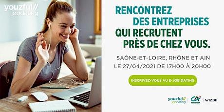 E-Job Dating Rhône, Ain & Saône-et-Loire : décrochez un emploi ! billets