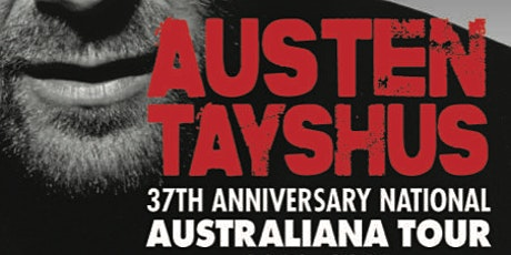 Austen Tayshus 37th Anniversary National Australian Tour tickets