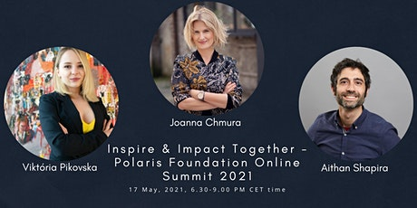 "Summer 2021 ""Inspire & Impact Together"" Summit by Polaris Foundation tickets"