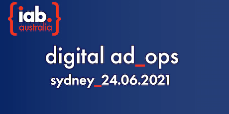 IAB Digital Ad Ops Conference - Sydney tickets