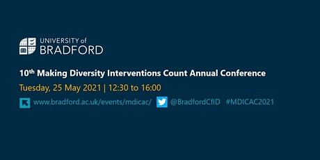10th Making Diversity Interventions Count Annual Conference tickets