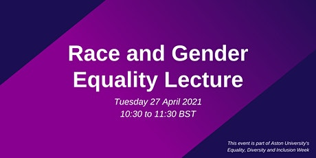 Aston University's Annual Race and Gender Equality Lecture tickets