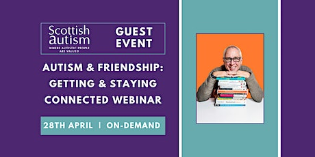 Autism & Friendship: getting and staying connected tickets