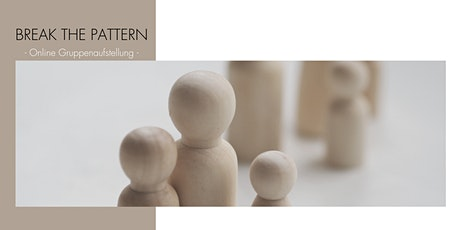 Break the Pattern - Online Gruppenaufstellung- Tickets