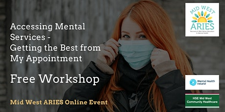 Free Workshop: Getting the Best from My Mental Health Appointment tickets