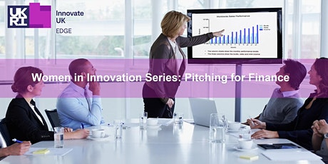 Women in Innovation Series: Pitching for Finance tickets