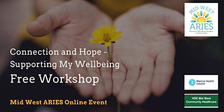 Free Workshop: Connection and Hope, Supporting My Wellbeing tickets