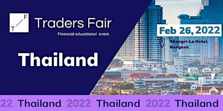 Traders Fair 2022 - Thailand (Financial Education Event) tickets