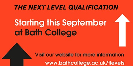 Bath College T-Level Information Evening tickets
